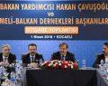 Rumeli ve Balkan Buluşması istişare toplantısı yapıldı.