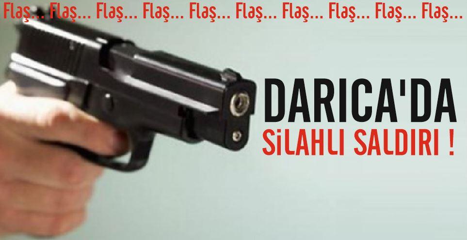Darıca'da Silahlı Saldırı