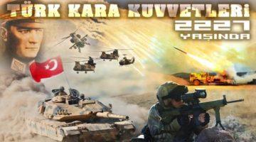 Kara Kuvvetlerimizin 2227'nci Kuruluş Yıl Dönümü