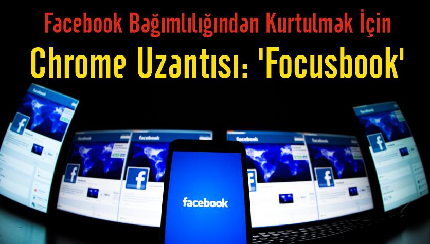 Facebook Bağımlılığından Kurtulmak İçin …