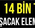 14 Bin TL Maaşla Çalışacak Eleman Aranıyor!