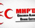 MHP'de görevden alınmalar devam ediyor