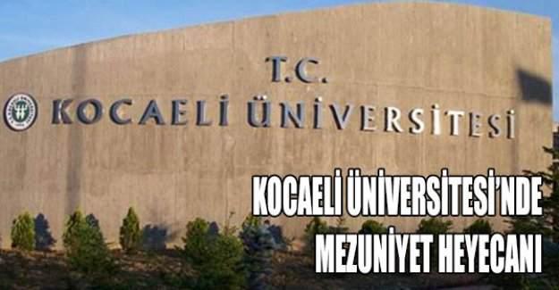Kocaeli Üniversitesi'nde mezuniyet törenleri başlıyor