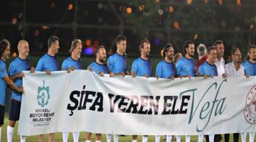 """""""Şifa Veren Ele Vefa Futbol Şöleni"""""""