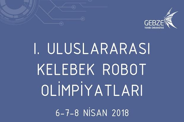 Robotlar GTÜ' de yarışacak.