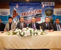 Trabzon Tanıtım Günleri 22-25 Şubat'ta..