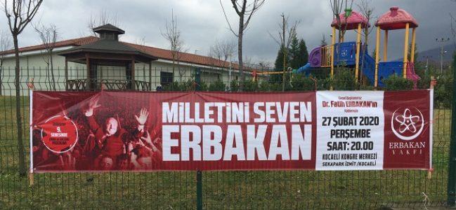 Ev sahipliğini Kocaeli Erbakan Vakfı yapacak