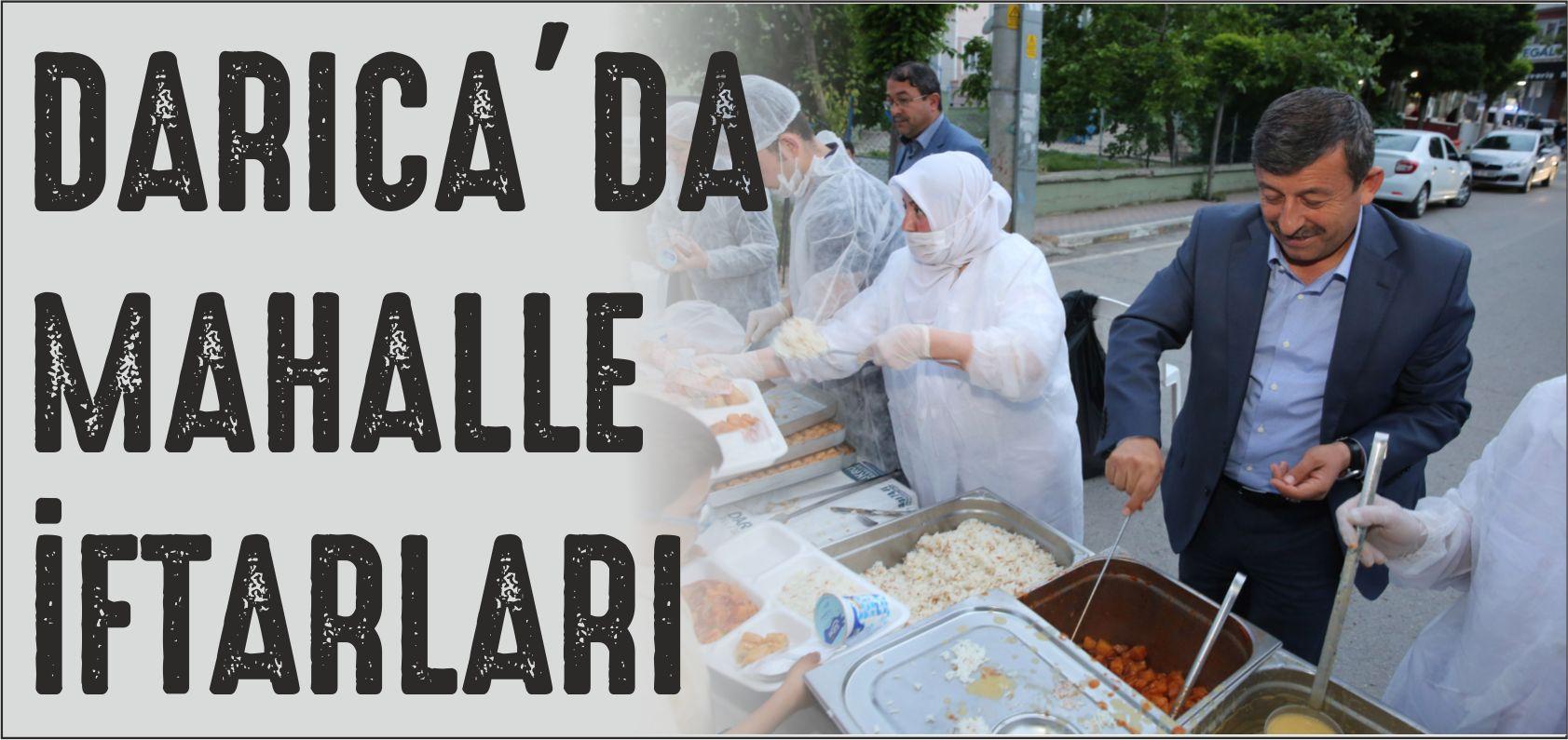 DARICA'DA MAHALLE İFTARLARI BAŞLADI