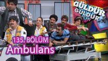 Güldür Güldür Show 135. Bölüm, Ambulans Skeci