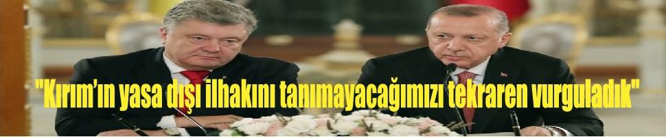 """""""Kırım'ın yasa dışı ilhakını tanımadığımızı ve tanımayacağımızı tekraren vurguladık"""""""