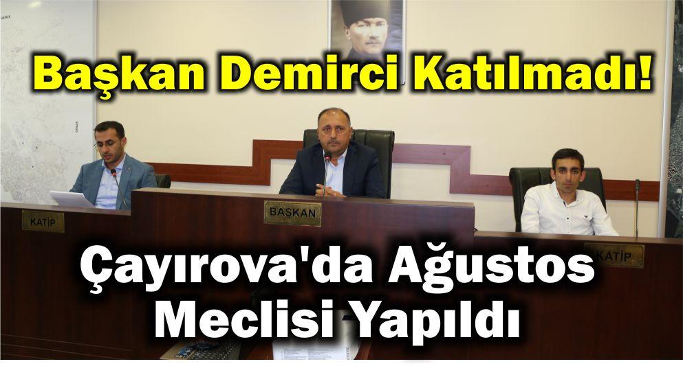 Çayırova'da Ağustos Meclisi Yapıldı