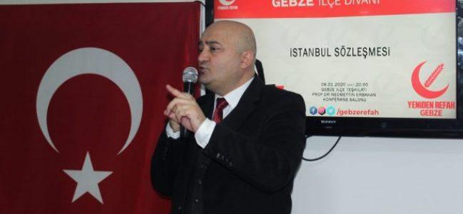 """""""İstanbul Sözleşmesi,ailenin parçalanmasına zemin hazırlıyor"""""""