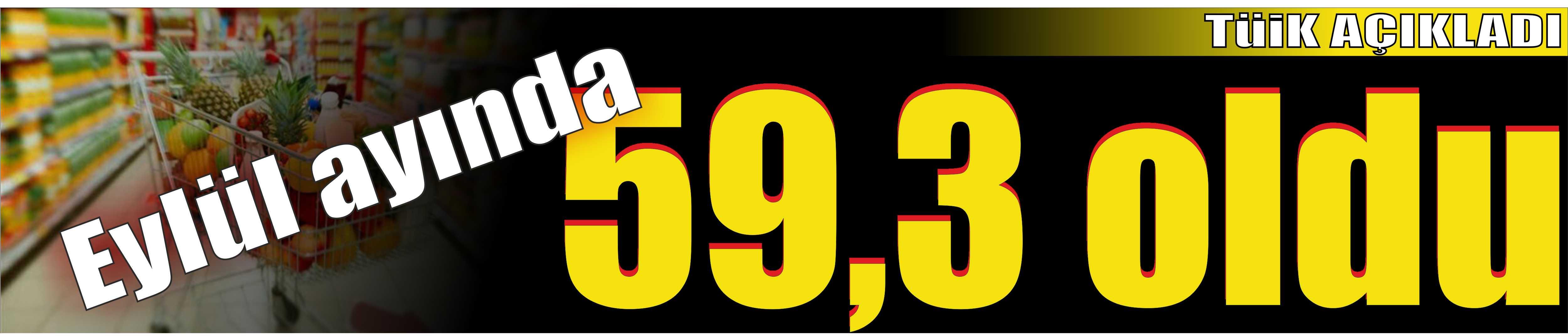 59,3 Oldu!