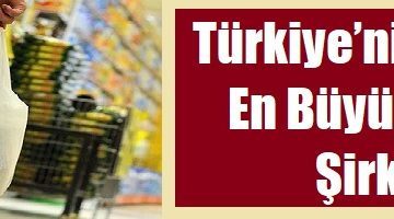 Türkiye'nin Ciroya Göre En Büyük Perakende Şirketleri
