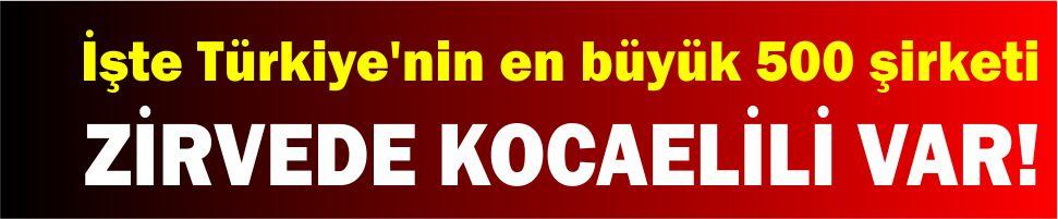 İşte Türkiye'nin en büyük 500 şirketi